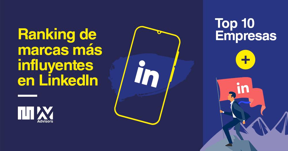 Marcas peruanas en LinkedIn: conoce el Top 10 con las más destacas en ocho sectores